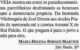 maldade, CARTAS em Veja 19dez, ed. 2300