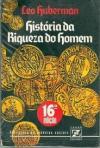 historia da riqueza do homem