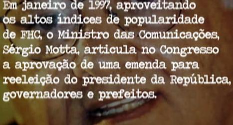 arquitetos do poder ,  FHC, Sérgio mota, COMPRA DE VOTOS