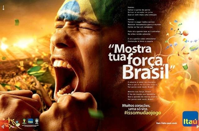MOSTRA TUA FORÇA, BRASIL, ITAU