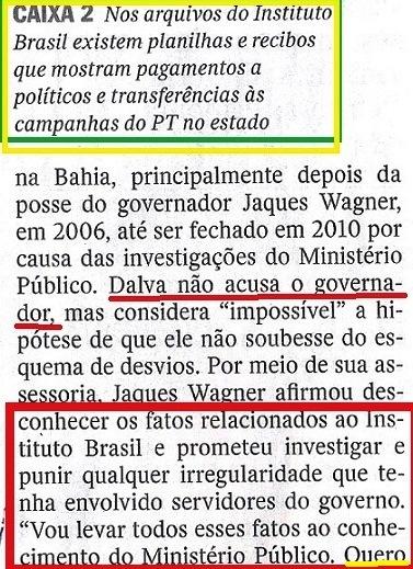 Veja, 24set, ISNTITUTO BRASIL, Canarana 14,  O CAMINHO DO DINDIN..., Wagner fala