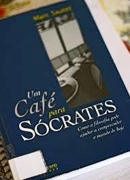 UM CAFÉ PARA SÓCRATES