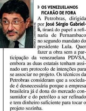 José Sérgio Gabrieli, Abreu e lima, Veja, 08nov2006