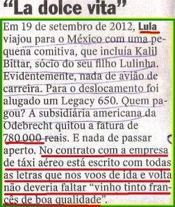 CABA NÃO, MUNDÃO, LULA, AVIÕES, VINHOS,vEJA 08 JUL 15
