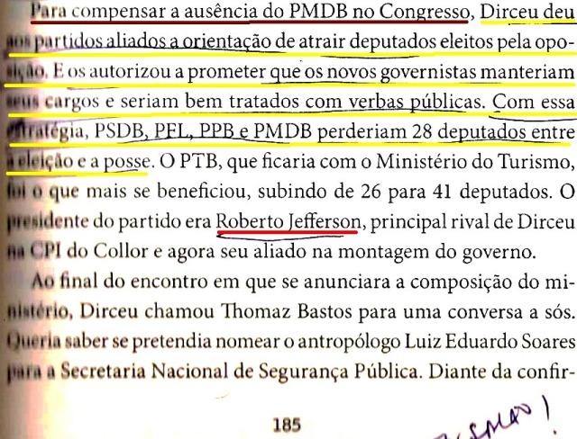 DIRCEU, A BIOGRAFIA, fl. 185, dirceu atrai os parlamentares da oposição, roberto jeferso...